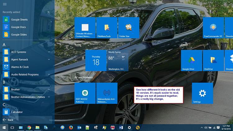 I had to do clean install of win 10 so I d/l Anniversary Edition. Blah-fullsize-start-w-programs.jpg