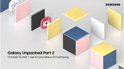 Watch Samsung Galaxy Unpacked Part 2 on October 20, 2021