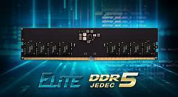 TEAMGROUP announcing Elite U- DIMM DDR5 memory module